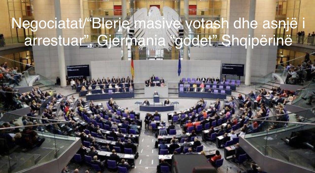 """Gjermania """"godet"""" Shqipërinë për Negociatat/""""Blerje masive votash"""